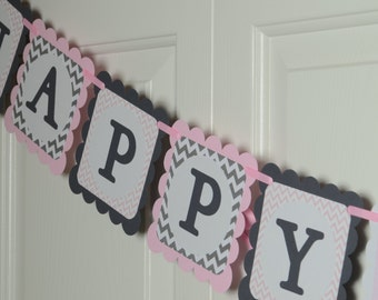 Chevron Happy 1st Birthday Banner, Birthday Party, Chevron Theme, Light Pink and Grey Theme