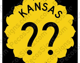 "Kansas State Highway Sign with your choice of Highway# - 12"" wide x 12"" high Aluminum Sign Made in USA"