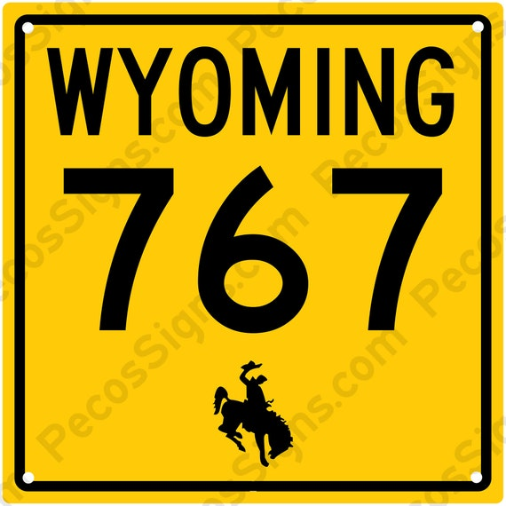 Wyoming State Highway Sign w//Your Choice of Hwy Numbers 12x12 Aluminum USA Made