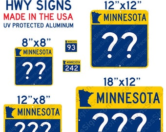 Minnesota State Highway Sign with your choice of Highway# and Size - Aluminum Sign Made in the USA
