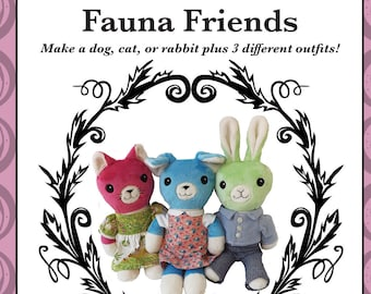 Fauna Friends Plush Dog Cat Rabbit Toy 3 Sewing Patterns in 1