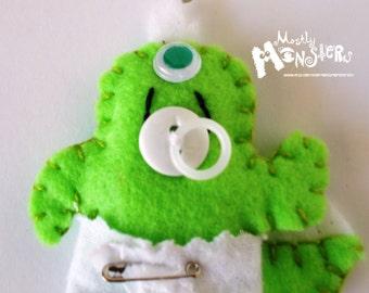 Spike Baby Monster; Feltie Pin monster; Green Monster feltie; Feltie brooch monster; Green Monster diaper; Pacifier Monster Green; Binky