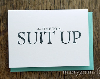 Time to Suit Up - Will You Be My Groomsman Card, Best Man, Usher, Ring Bearer- Wedding Cards for Guys to Ask Groomsmen, Guys -Single Listing
