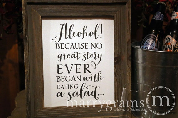 Alcohol Because No Story Started with Salad Wedding Bar Sign - Funny Wedding Open Bar Signage -Chalkboard Option & Table Numbers Avail- SS02