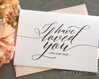 Wedding Card to Your Bride or Groom - I Have Loved You for # Days -Love Note Card Perfect for Wedding, Valentine's Day or Anniversary - CS13