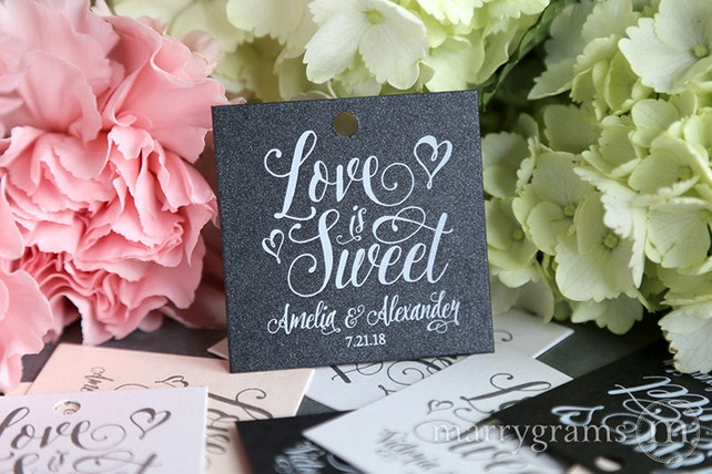 Wedding Favor Tags - Love is Sweet Tags -  Perfect for Candy, S'mores, Chocolate Dessert Champagne Cake Favor Tags Custom Names & Date SS12