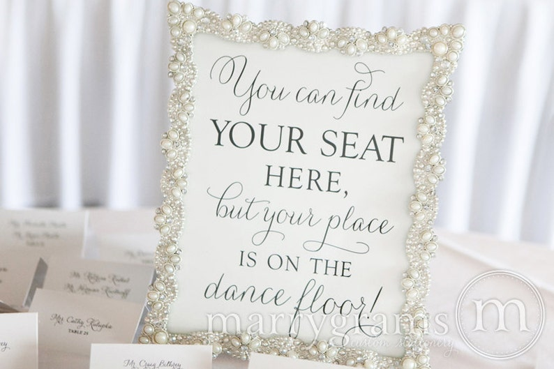 Find Your Seat...Your Place is on the Dance Floor Table Sign -Wedding Reception Seating Signage - Matching Numbers - Fancy Script - SS01 photo