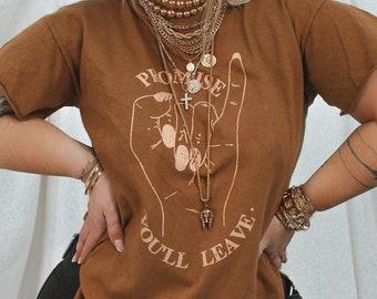 Promise You'll Leave Bourbon Side Slit Tee, Retro Shirt, Bohemian Tee, Wanderlust Shirt, Gypsy Tee, Hippy Shirt, Free Spirit Shirt