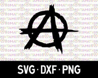 Anarchy Symbol SVG/DXF/PNG, Instant Digital Download for Silhouette & Cricut, Individual svg/dxf/png Files
