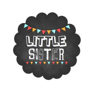 Little Sister Chalkboard DIY Iron on T shirt Transfer Decal - Rainbow Banner