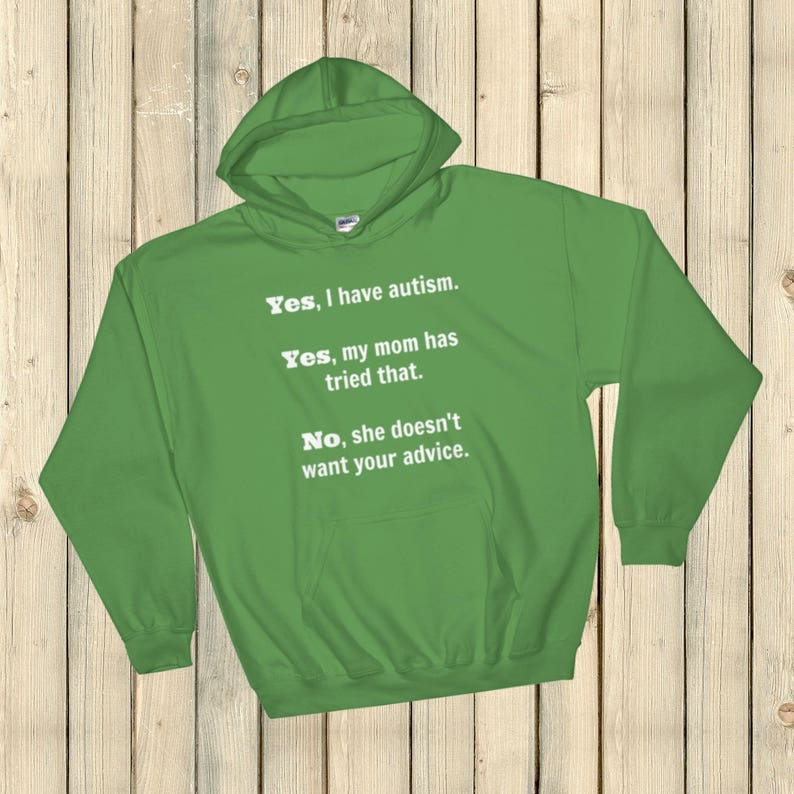 Yes I Have Autism. No My Mom Doesn't Want Your Advice image 0