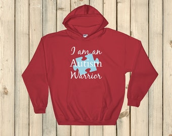 I am an Autism Warrior Awareness Puzzle Piece Hoodie Sweatshirt - Choose Color