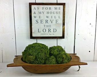 6 SIZES - As For Me and My House, We Will Serve the Lord (Joshua 24:15) Distressed wood sign