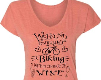Women's Bicycle T-Shirt-WEEKEND Forecast-CHANCE of WINE-Ladies Road Bike t-shirt,3 colors,v-neck, cycling T-shirt-Bike Gift, for her