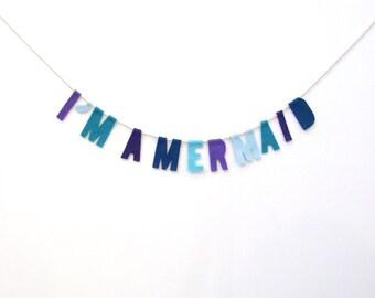 I'm a Mermaid felt room banner, Girly felt banner, party garland in purple, baby blue, aqua, blue, eggplant