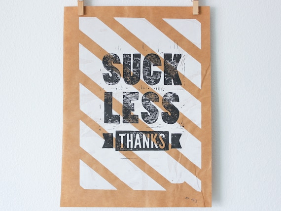 Linoleum Print Recycled Poster - Suck Less