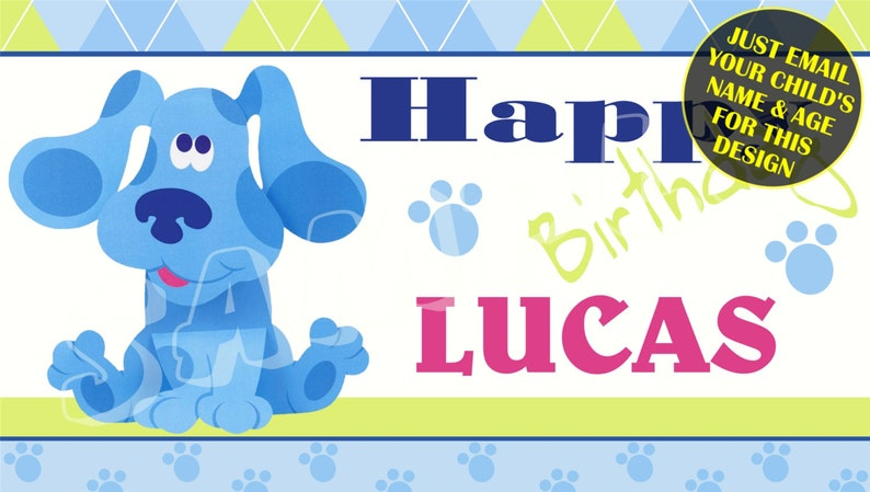 graphic regarding Free Printable Birthday Banners Personalized called Blues Clues Custom made Birthday Banner with no cost printable Do-it-yourself Invitation - Basically e-mail childs popularity age photograph for any style and design