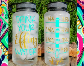 Drink Your Effing Water/Motivational Water Bottle/34oz./Water Tracker/Water Reminder/Wide Mouth Water Bottle with Lid/Lots of Colors/Gift