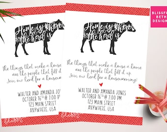COW HOUSEWARMING INVITATION, Housewarming Invitation, Home is where the herd is,  Herd Welcome, Housewarming, Country Housewarming, New Home