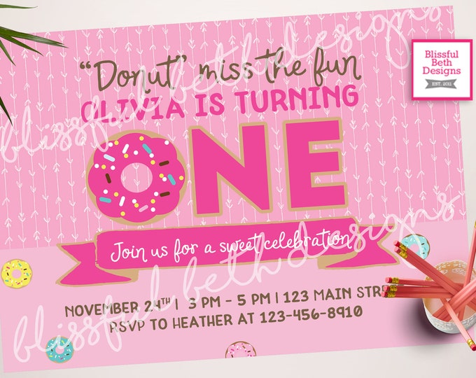Featured listing image: DONUT BIRTHDAY INVITATION, Donut Miss This,  Donut Invitation, First Birthday,  Donut Birthday, Donut First Birthday, Donut Birthday Girl
