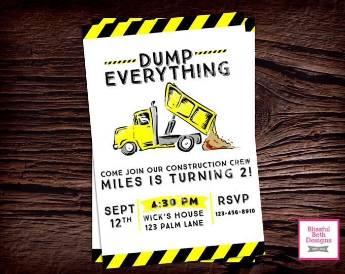 DUMP EVERYTHING INVITATION Construction Birthday Invitation, Printable Construction Birthday Invitation, Dump Truck, Dump Truck Invitation