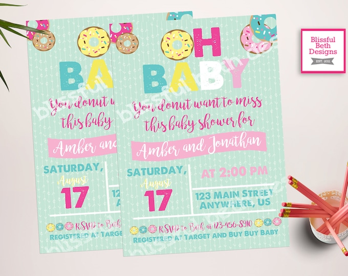 OH BABY DONUT, Donut Baby Shower, You Donut Want To Miss This, Donuts, Baby Shower, Donut Baby Showers, Donut Miss This, Oh Baby Shower