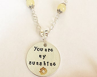 You Are My Sunshine Necklace, Hand Stamped Necklace, Silver Necklace, Sunshine Quote Necklace, Sun Necklace, Gift For Her, Gift For Women