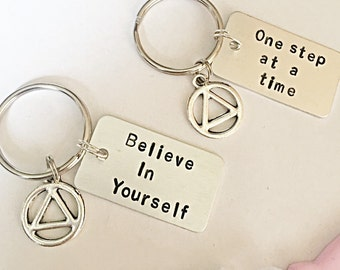 Hand Stamped Recovery Keyring, Recovery Keychain, AA Symbol, Sobriety Keyring, Believe In Yourself, One Step At A Time, Recovery Gift