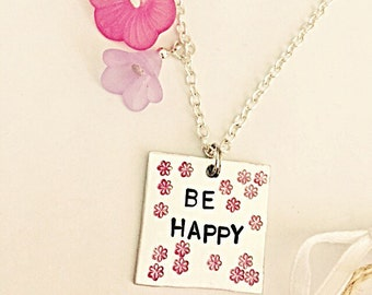 Be Happy Necklace, Flower Necklace, Hand Stamped Necklace, Quote Necklace, Positivity Necklace, Hand Stamped Jewelry, Flower Jewelry