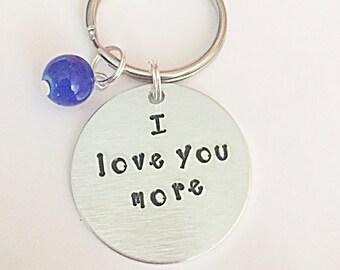 Hand Stamped Keyring - I Love You More Keyring - I Love You More Keychain - Romantic Keyring - Valentines Gift - Gift For Him