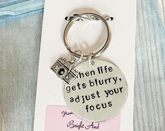 Hand Stamped Photography Keyring, When Life Gets Blurry Adjust Your Focus, Photography Quote, Gift For Photographer, Camera Keyring, Hobby