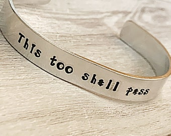 Isolation Gift For Friends Birthday Gift For Her, This Too Shall Pass Bracelet For Women, Hand Stamped Cuff Bracelet, Positive Gifts, Quote