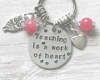 Teaching Is A Work Of Heart, Hand Stamped Keyring, Teacher Keyring, Personalised Teacher Keyring,Teacher Gifts,Gift For Teacher