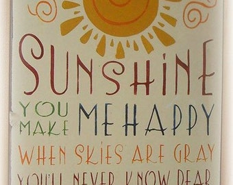 You are my sunshine sign. typography sign. subway sign. hand painted sign