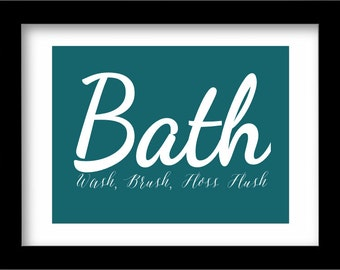 Printable Bath Art Print, Bathroom Wall Decor, Wash, Brush, Floss, Flush, Instant Download