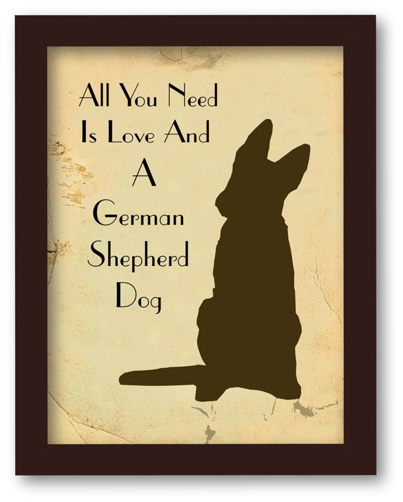 All You Need is Love and German Shepherd Dog, Quote Art Print,
