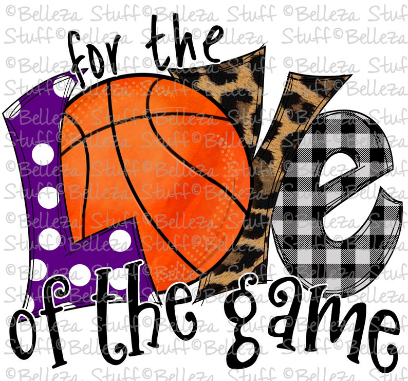Basketball For The Love of the Game Sublimation Design for Digital Download and Printable Purple L- PNG File