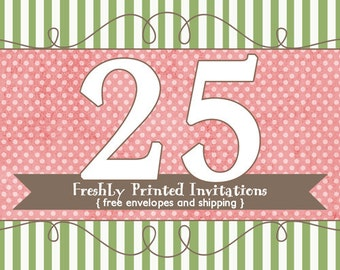 25 Printed Invitations (professional printing of 5x7 invitations or announcements)
