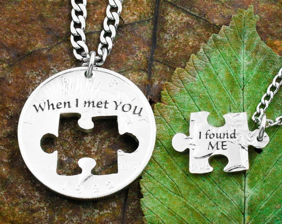 """Puzzle Piece Couples Necklaces, Little Phrases, """"When I Met You, I Found Me,"""" Hand Cut Coin"""