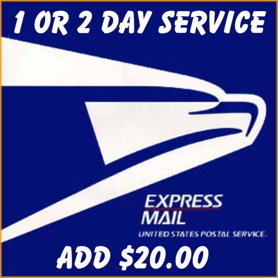 Express Mail, 1 or 2 day service by USPS