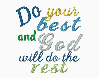 INSTANT DOWNLOAD Do your best and God will do the rest machine embroidery design