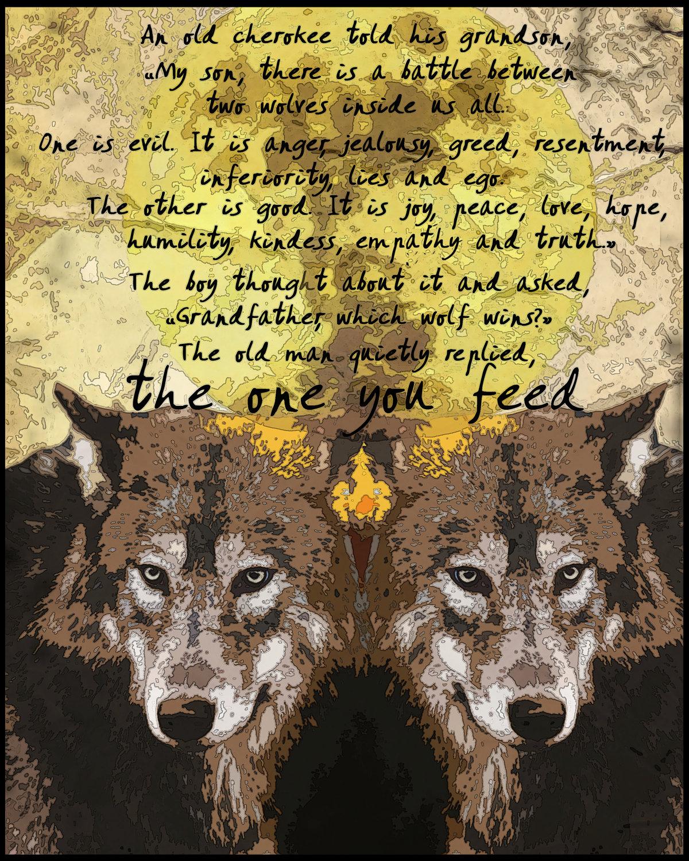 The one you feed cherokee legendwolf | Etsy