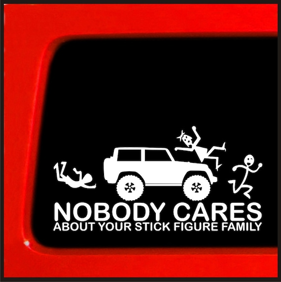 T-Rex Nobody Cares About Your Stick Figure Family JDM