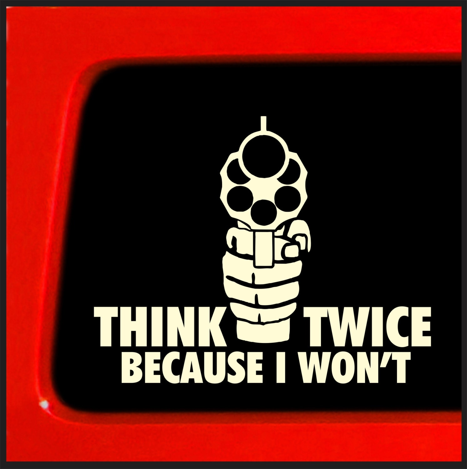 Think twice because i wont sticker decal guns etsy
