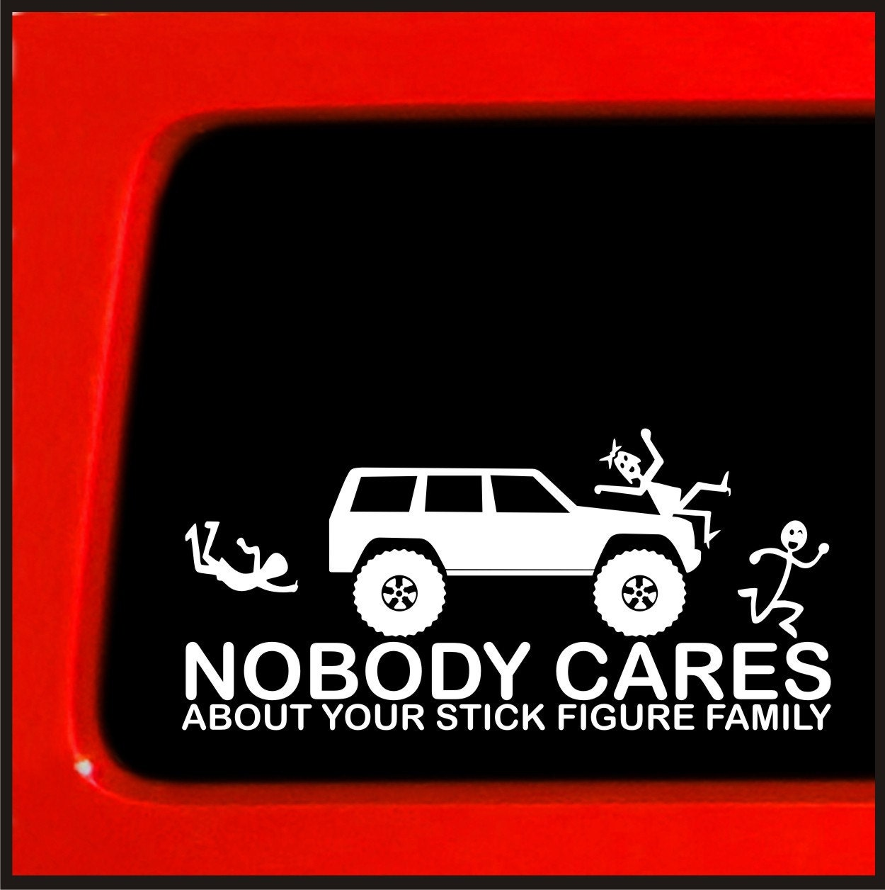 Stick figure family sticker for jeep cherokee nobody cares funny decal for car truck laptop