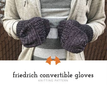 Knit Glove Pattern, Convertible Gloves Pattern, Convertible Mitten Pattern, Knit Glove Pattern, Fingerless Gloves Pattern, Knitting Pattern