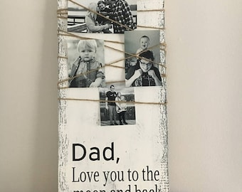 Love you to the moon and back, first fathers day, custom fathers day, fathers day gift, gift for dad, personalized gift, daddys girl, my dad