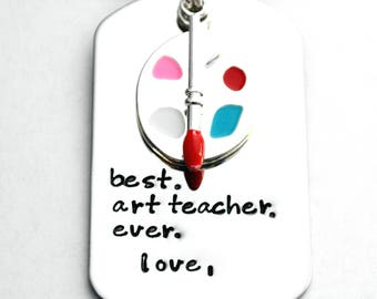 Art teacher gift - stainless steel key chain - ANY wording - stamped by hand