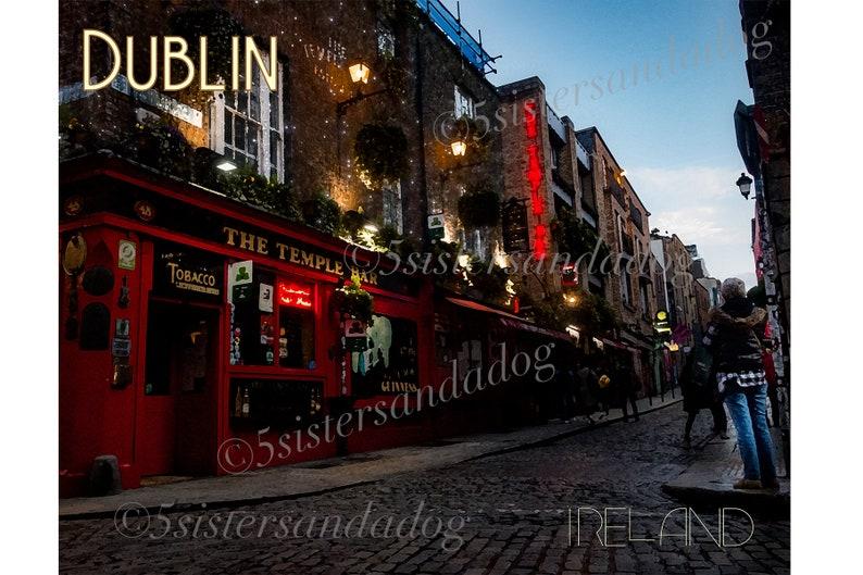 Temple Bar Dublin Stylized Photographs on 11x14 paper