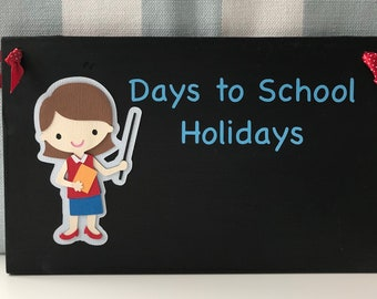 Days to School Holiday Chalkboard Sign